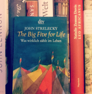 John Strelecky: The big Five for Life